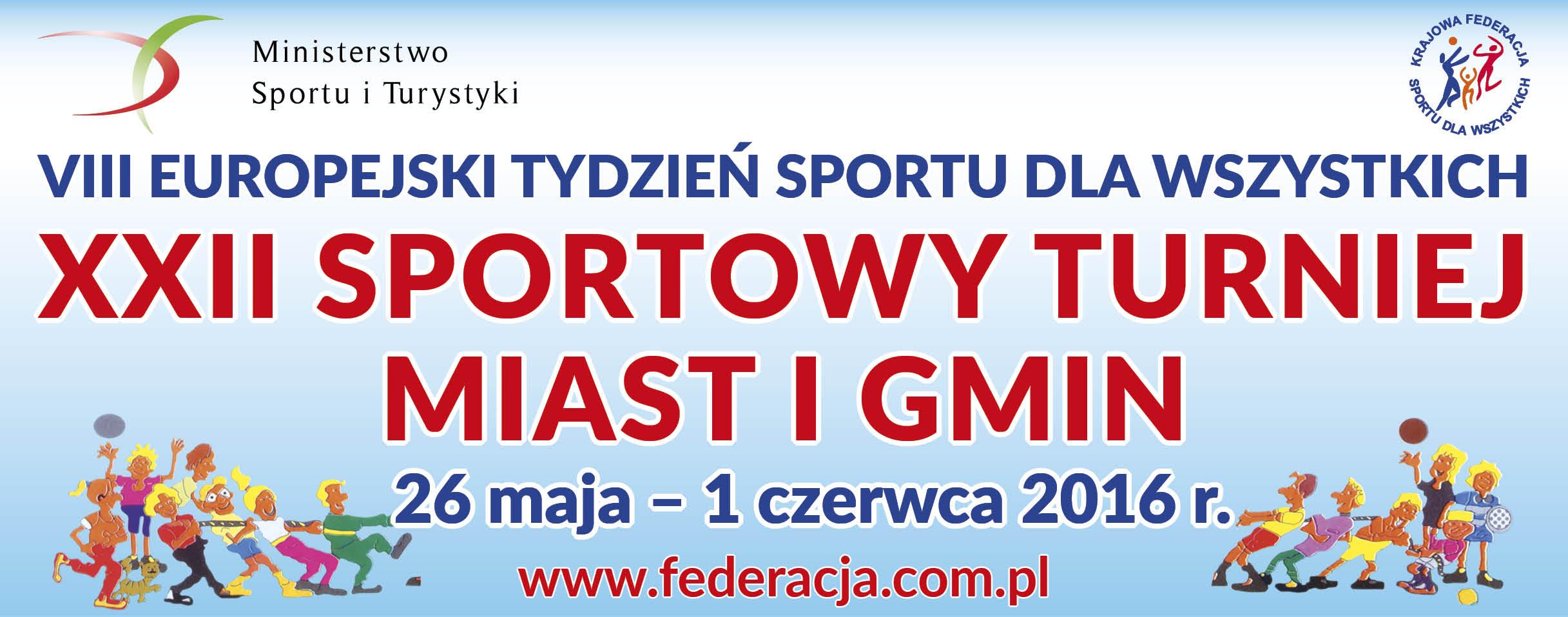 Europejski Tygodzień Sportu dla wszystkich 26 maja - 1 czerwca 2016 www.federacja.com.pl
