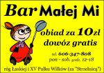 Bar Małej Mi obiad za 10 zł dowóz gratis telefon 606347808 poniedziałek-sobota godzina 12-18 róg łaskiej i XV Pułku Wilków